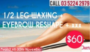 Great offer on Waxing and Eyebrow Reshape