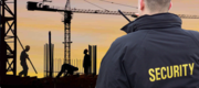 Protect Your Sites With Construction Security Companies